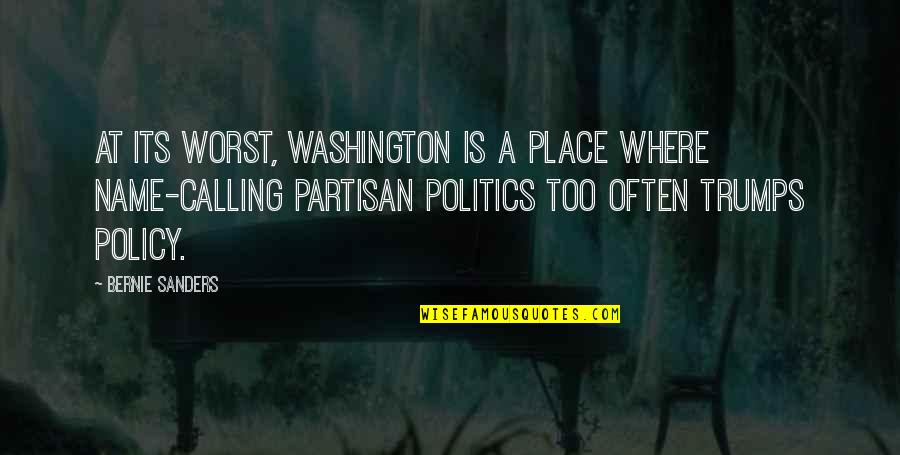 Too Often Quotes By Bernie Sanders: At its worst, Washington is a place where