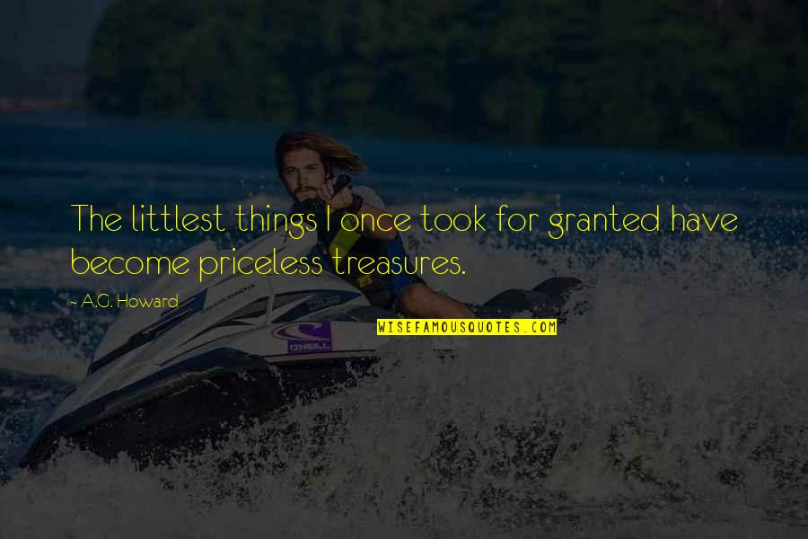 Took Things For Granted Quotes By A.G. Howard: The littlest things I once took for granted