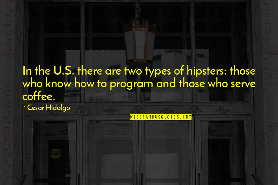 Top 5 Funniest Movie Quotes By Cesar Hidalgo: In the U.S. there are two types of
