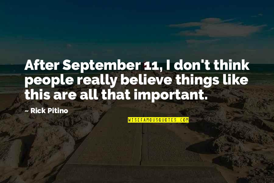 Toronto Venture Stock Exchange Quotes By Rick Pitino: After September 11, I don't think people really