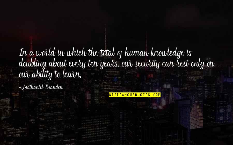 Total Quotes By Nathaniel Branden: In a world in which the total of
