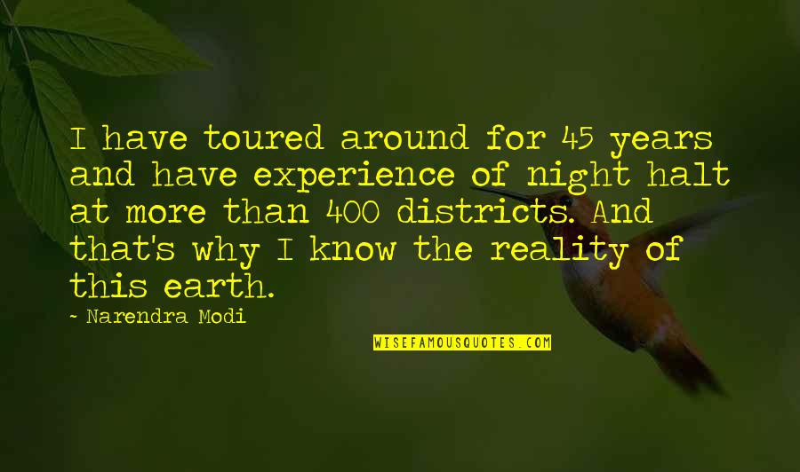 Toured Quotes By Narendra Modi: I have toured around for 45 years and