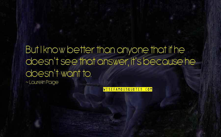 Travel Feet Quotes By Laurelin Paige: But I know better than anyone that if