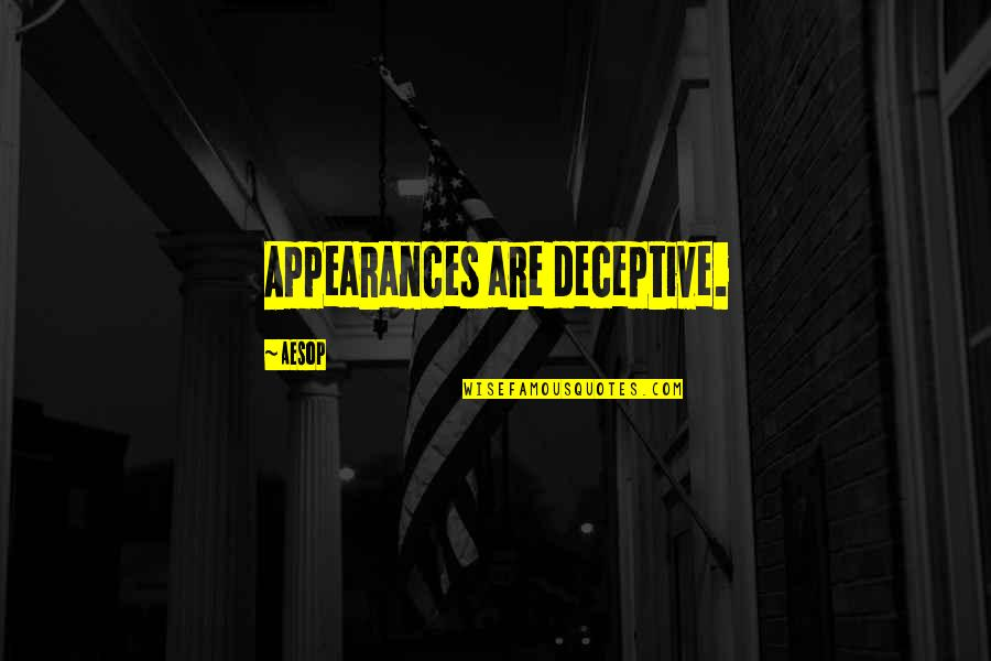 Travis Barker Music Quotes By Aesop: Appearances are deceptive.