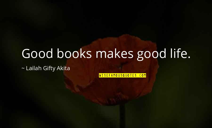Treasure Island Black Spot Quotes By Lailah Gifty Akita: Good books makes good life.