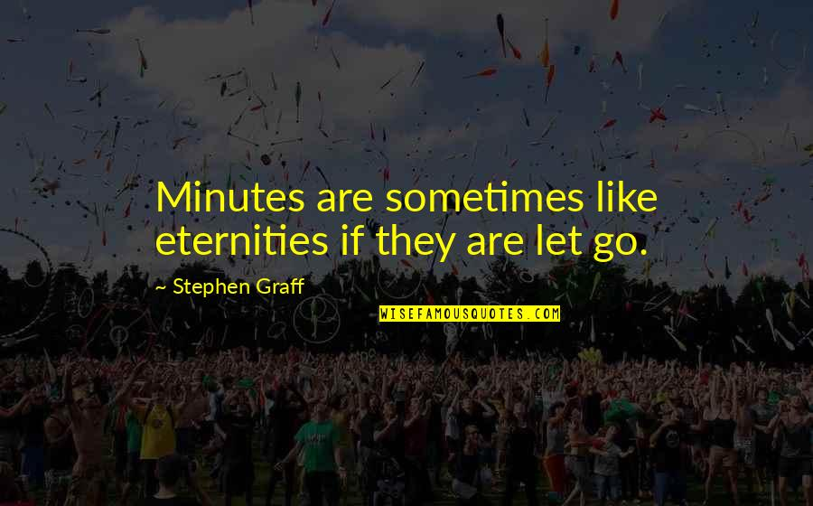 Treasure Island Black Spot Quotes By Stephen Graff: Minutes are sometimes like eternities if they are
