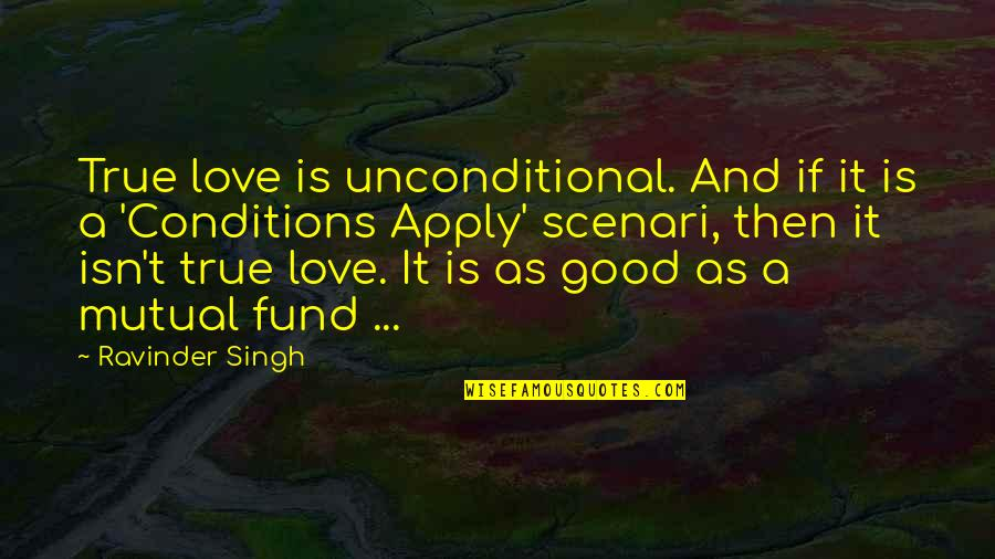 True And Unconditional Love Quotes: top 23 famous quotes