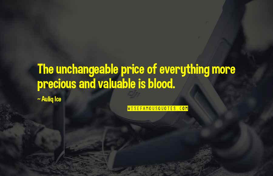 True Blood Love Quotes By Auliq Ice: The unchangeable price of everything more precious and