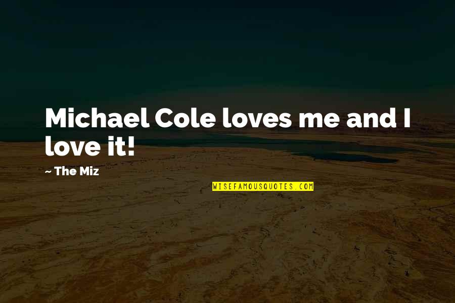 True Friendship From The Bible Quotes By The Miz: Michael Cole loves me and I love it!