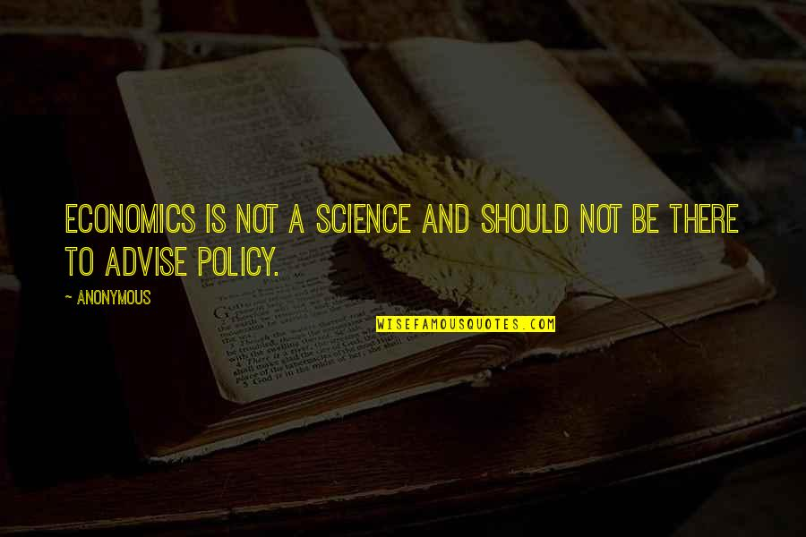 Trumper Quotes By Anonymous: Economics is not a science and should not