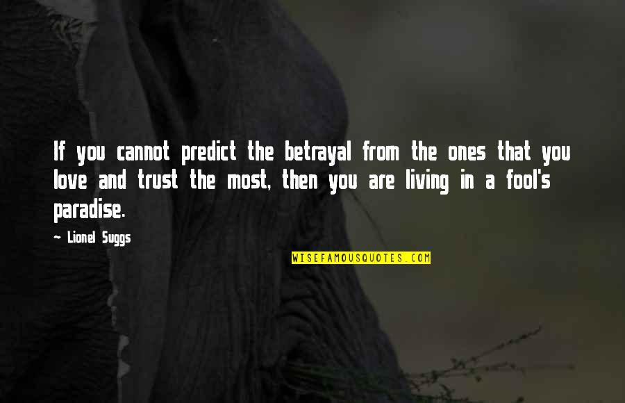 Betrayal trust and about quotes 25 Important