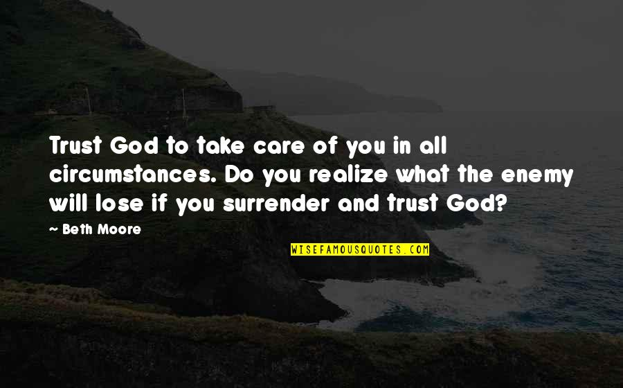 Trust The God Quotes: top 100 famous quotes about Trust The God