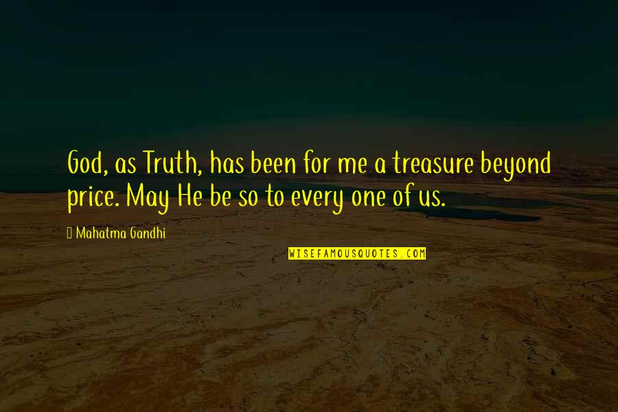 Truth By Gandhi Quotes By Mahatma Gandhi: God, as Truth, has been for me a