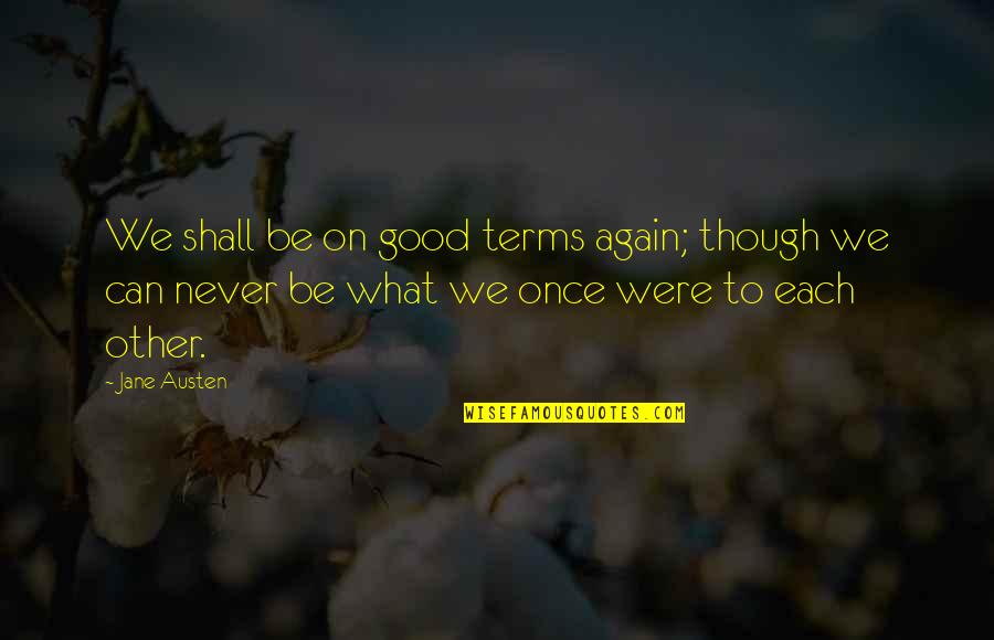 Tsx Venture Real Time Quotes By Jane Austen: We shall be on good terms again; though
