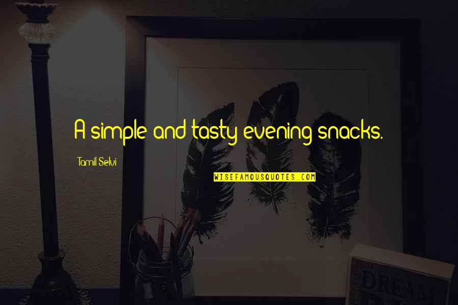 Turbo Inspirational Quotes By Tamil Selvi: A simple and tasty evening snacks.