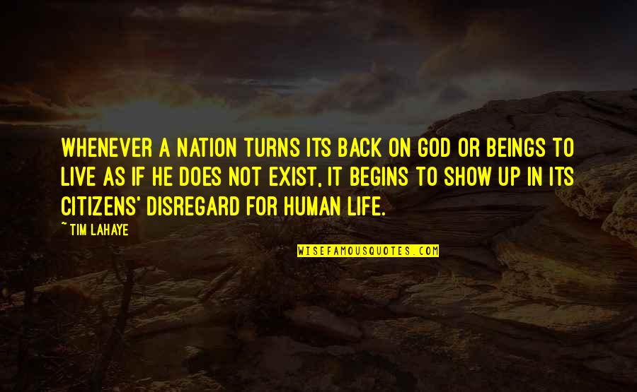 Turns In Life Quotes By Tim LaHaye: Whenever a nation turns its back on God
