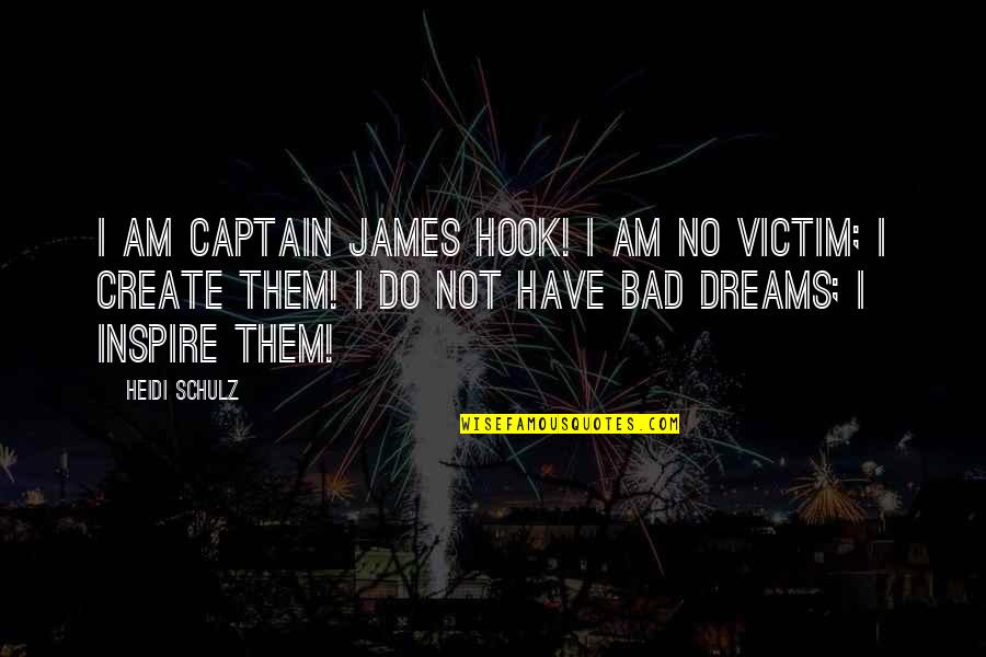 Tvd S3 Quotes By Heidi Schulz: I am Captain James Hook! I am no