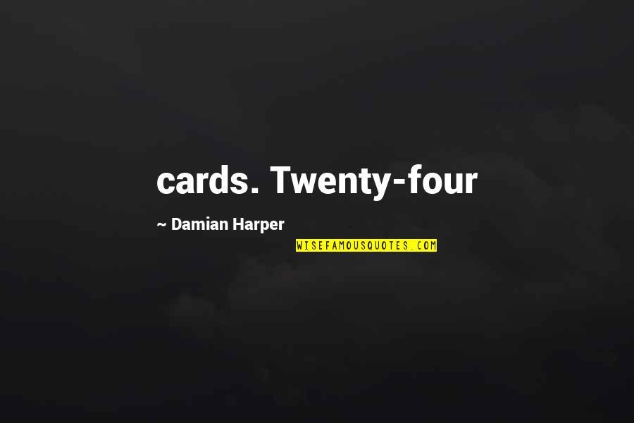 Twenty Four Quotes By Damian Harper: cards. Twenty-four