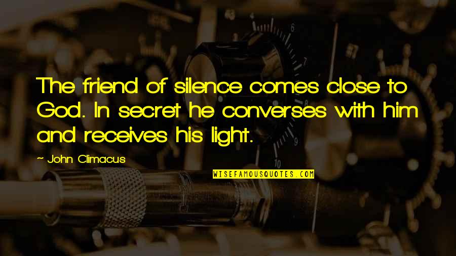 Twins Brother Birthday Quotes By John Climacus: The friend of silence comes close to God.