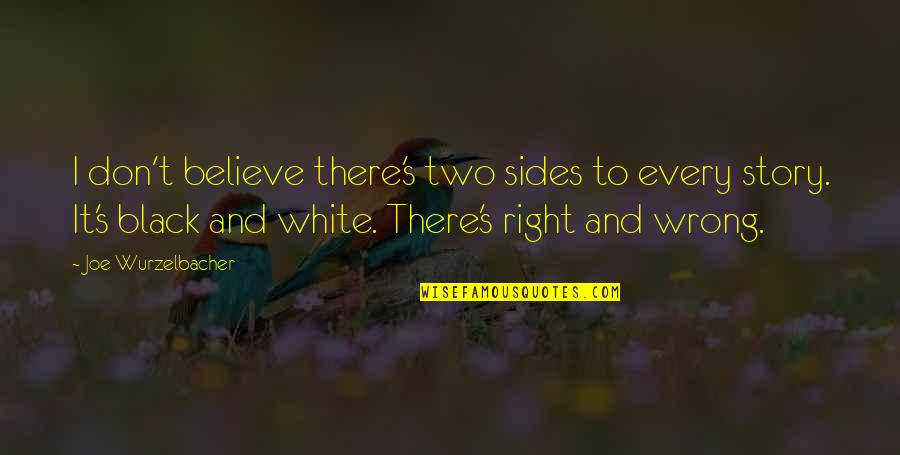 Two Sides To Every Story Quotes Top 14 Famous Quotes About Two