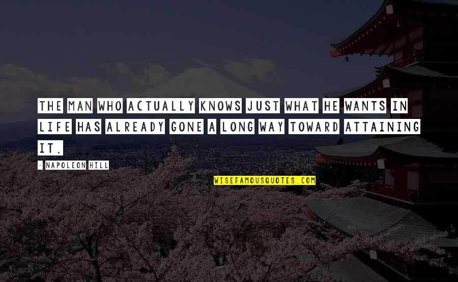 Typical Old Man Quotes By Napoleon Hill: The man who actually knows just what he
