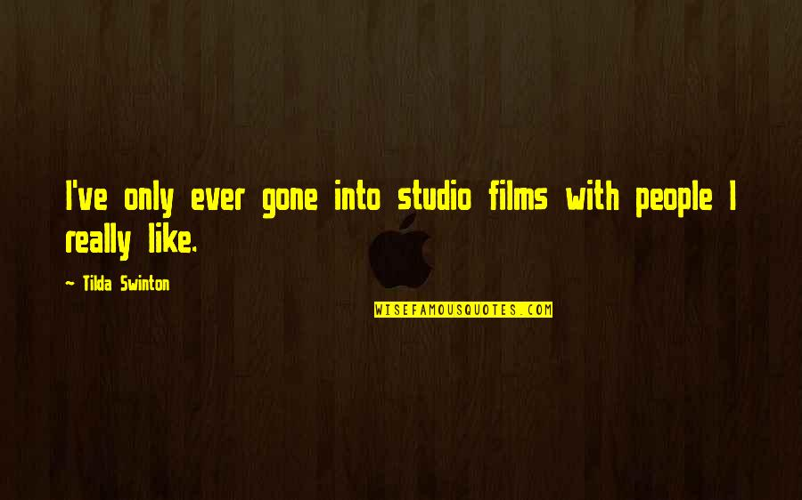 Tyres Uk Quotes By Tilda Swinton: I've only ever gone into studio films with