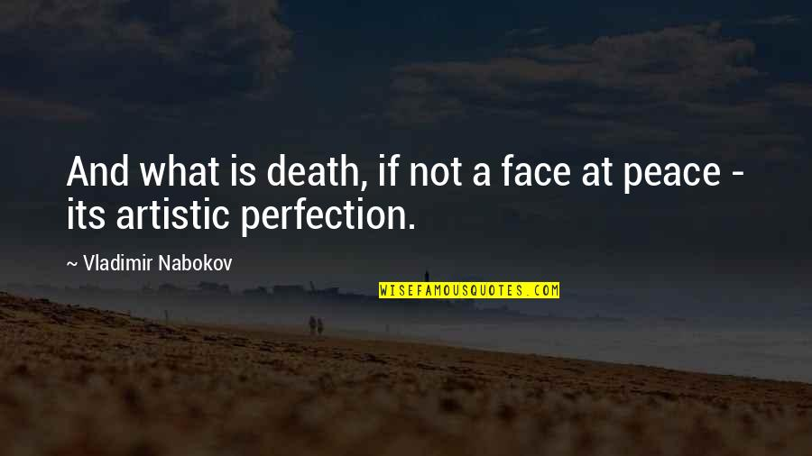 U R So Beautiful Quotes By Vladimir Nabokov: And what is death, if not a face