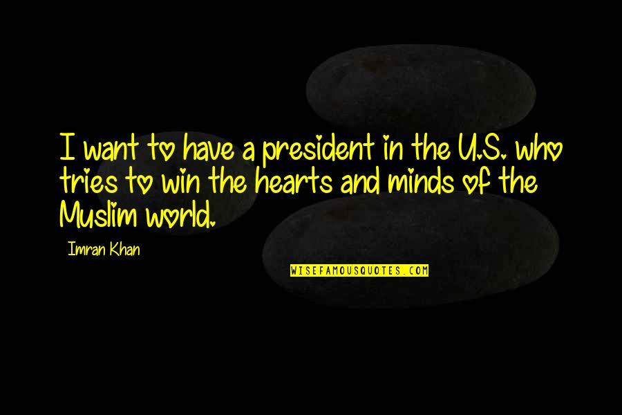 U S President Quotes By Imran Khan: I want to have a president in the