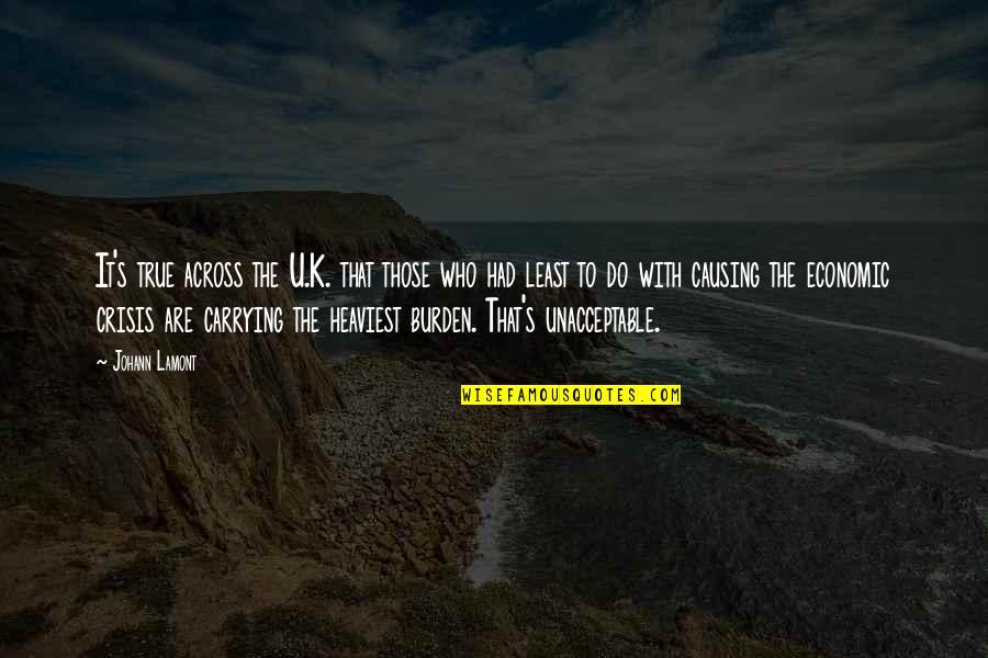 U.s Quotes By Johann Lamont: It's true across the U.K. that those who