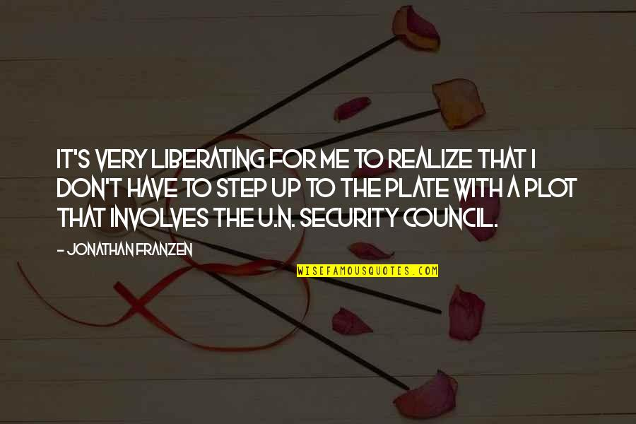 U.s Quotes By Jonathan Franzen: It's very liberating for me to realize that