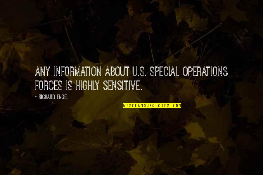 U.s Quotes By Richard Engel: Any information about U.S. special operations forces is