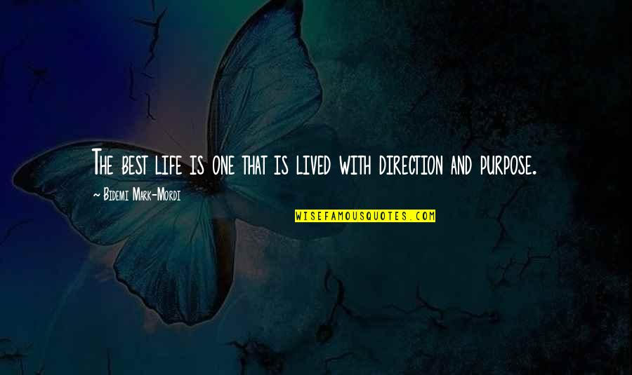 Uhlenbeck Quotes By Bidemi Mark-Mordi: The best life is one that is lived