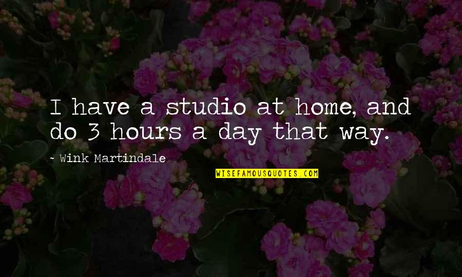 Umbilical Brothers Quotes By Wink Martindale: I have a studio at home, and do