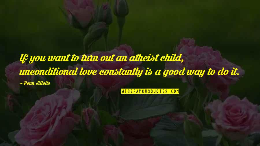 Unconditional Love For A Child Quotes Top 22 Famous Quotes About