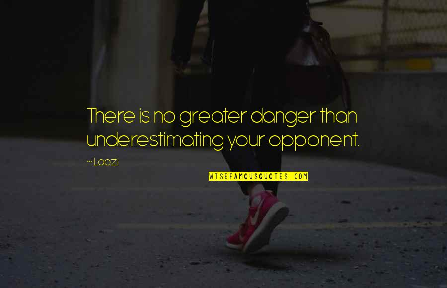 Underestimating An Opponent Quotes: top 2 famous quotes ...