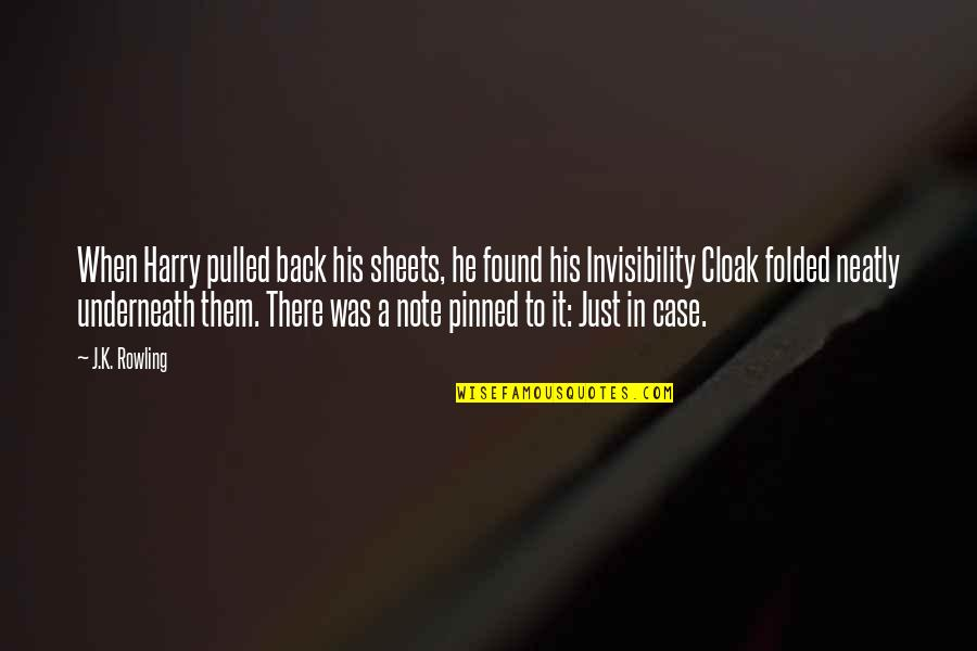 Underneath Quotes By J.K. Rowling: When Harry pulled back his sheets, he found