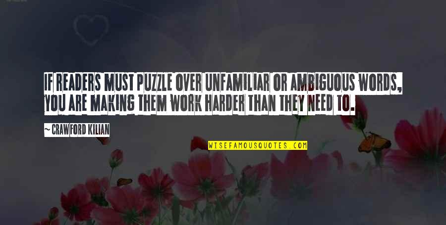 Unfamiliar Quotes By Crawford Kilian: If readers must puzzle over unfamiliar or ambiguous