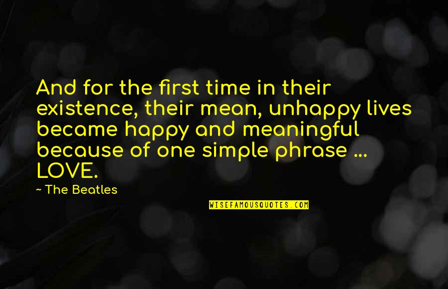 Unhappy In Love Quotes By The Beatles: And for the first time in their existence,