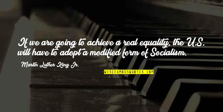 Uninnocent Quotes By Martin Luther King Jr.: If we are going to achieve a real