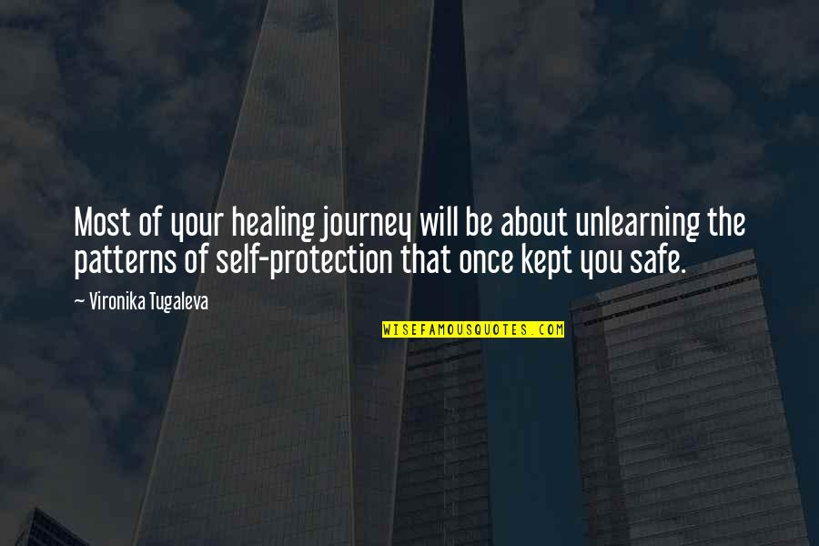 Unlearning Quotes By Vironika Tugaleva: Most of your healing journey will be about
