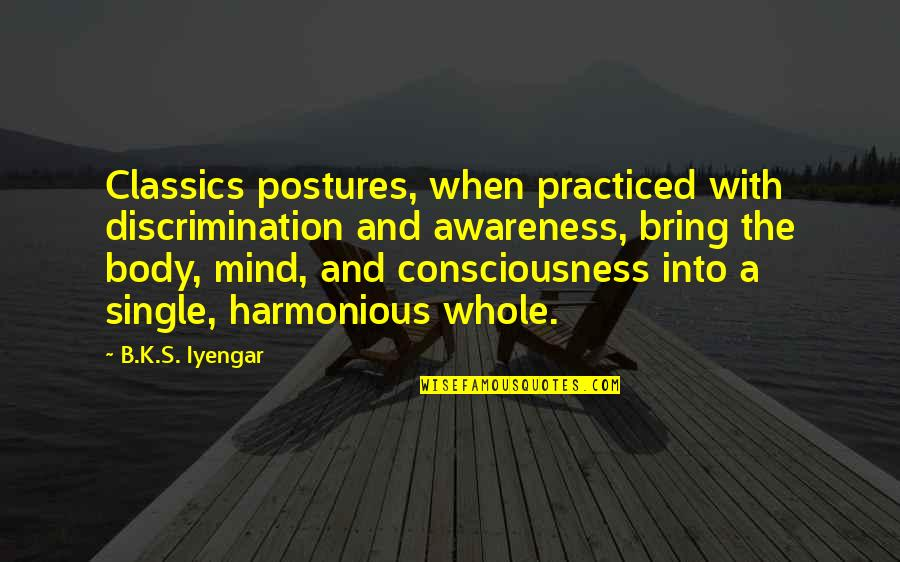 Unp Stock Quotes By B.K.S. Iyengar: Classics postures, when practiced with discrimination and awareness,