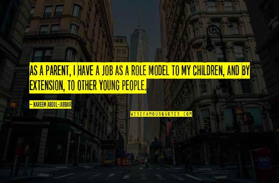 Unp Stock Quotes By Kareem Abdul-Jabbar: As a parent, I have a job as