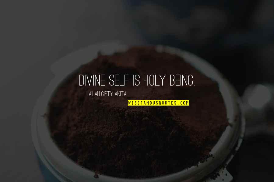 Unp Stock Quotes By Lailah Gifty Akita: Divine self is holy being.