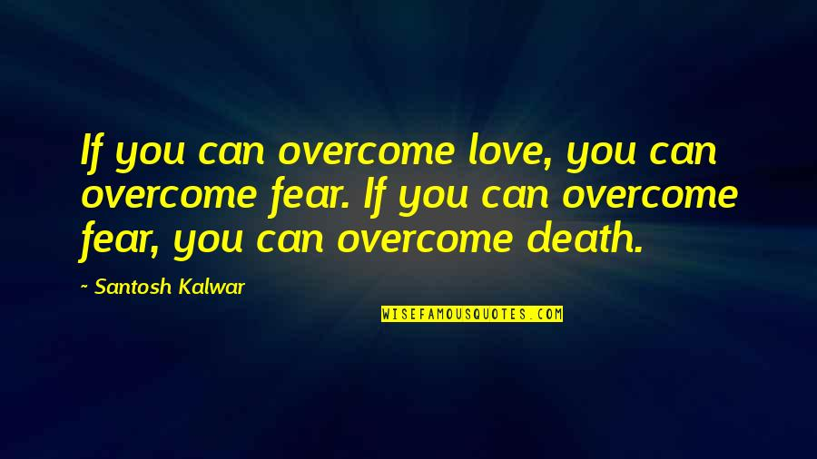 Unp Stock Quotes By Santosh Kalwar: If you can overcome love, you can overcome