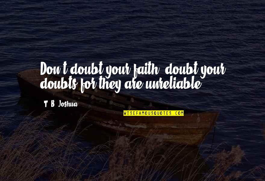 unreliable quotes top famous quotes about unreliable