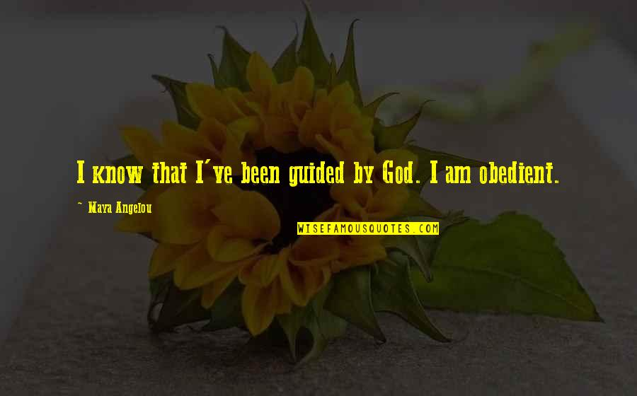 Unremembering Quotes By Maya Angelou: I know that I've been guided by God.