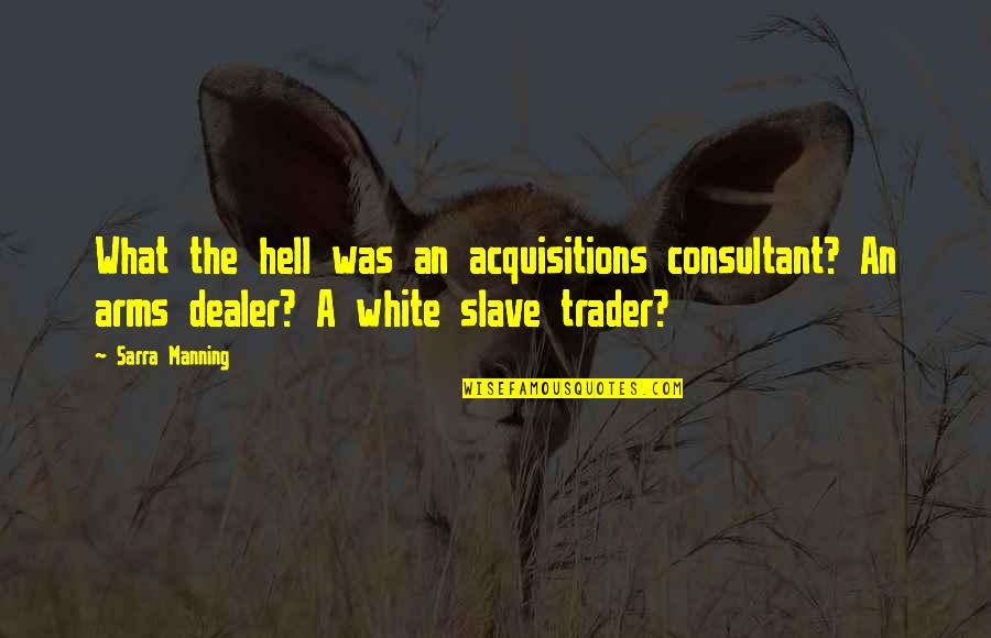 Unsticky Quotes By Sarra Manning: What the hell was an acquisitions consultant? An