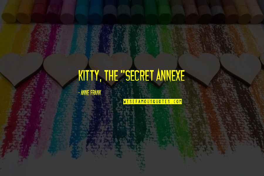 """Up Film Russell Quotes By Anne Frank: Kitty, The """"Secret Annexe"""