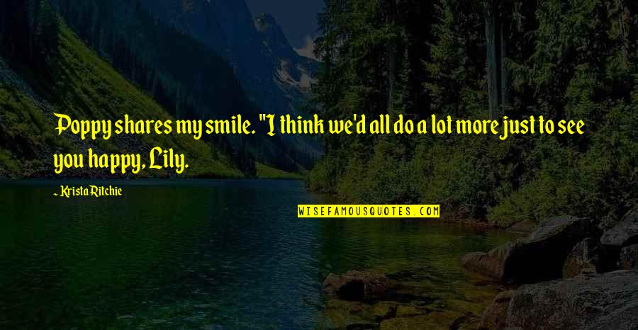 """Ups And Downs Funny Quotes By Krista Ritchie: Poppy shares my smile. """"I think we'd all"""