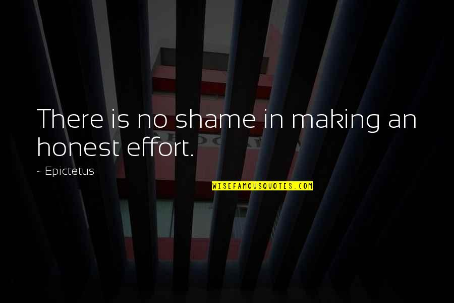 Ups Overnight Quotes By Epictetus: There is no shame in making an honest